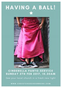 Flyer for the Cinderella Panto at Christ Church on the 5 Feb 2017.