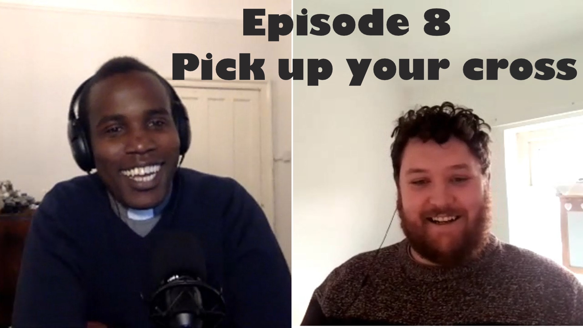 Ep. 8 – Pick up your cross and follow Jesus – lockdowns and racial inequality